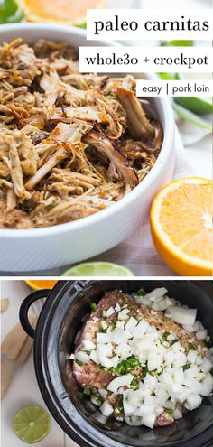 Paleo carnitas made from pork loin in the Crockpot. These paleo carnitas are made with pork loin in the Crockpot for a super easy Whole30 dinner. Pork loin makes these paleo carnitas super budget-friendly, and they're full of flavor, making them perfect for a Chipotle copycat Whole30 carnitas bowl like you'd get at Chipotle! #easy #crockpot #dinner #lunch #mexican #paleo #whole30 #healthy #lowcarb #keto #cheap #budget #pork #meat #primal #clean #cleaneating #wholefoods