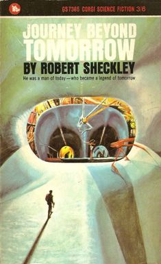 Book Review: Journey Beyond Tomorrow (variant title: The Journey of Joenes), Robert Sheckley (1962) | Science Fiction and Other Suspect Ruminations
