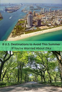 8 U.S. Destinations to Avoid This Summer If You're Worried About Zika