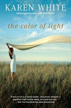 The Color of Light by Karen White, Click to Start Reading eBook, At thirty-two, pregnant and recently divorced, Jillian Parrish and her seven-year-old daughter find r