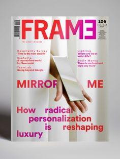 Frame | 106 http://www.frameweb.com/magazines/frame/frame-106