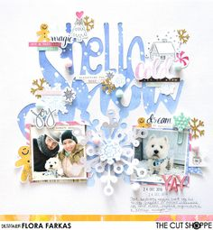 "The Cut Shoppe: Hello Snow by Flora Farkas uses the ""Wintry Mix"" cut file/"