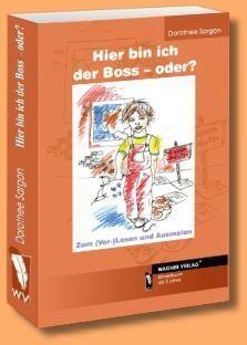 Meine Bücherwelt: Hier bin ich der Boss - oder?