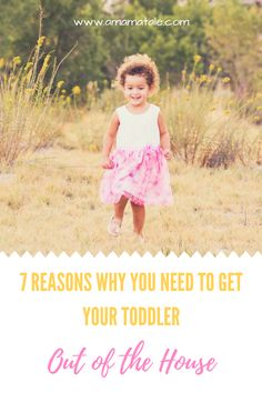 7 Reasons Why You Need to Get Your Toddler Out of the House Daily | Parenting | Toddler | Mom Life | Toddler Life | Why you need to get your toddler out of the house every day | Parenting Tips and Tricks on www.amamatale.com