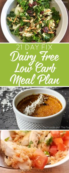 21 Day Fix Dairy Free Low Carb Meal Plan