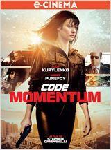 Code Momentum réalisé parStephen Campanelli. Et bah, ça pète plus que Die Hard… Le 13 novembre en e-cinéma.