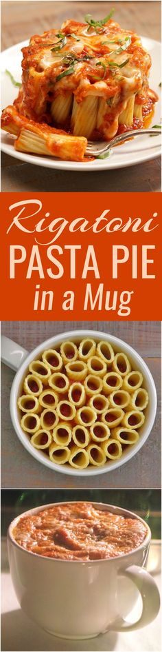 You can make these eye-catching mini rigatoni pasta pies in a coffee mug. Just rigatoni pasta, melted mozzarella cheese, marinara sauce, and fresh basil.