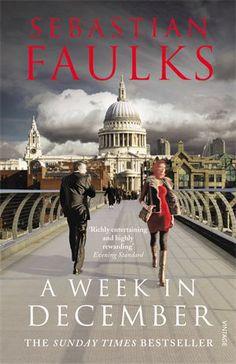 To Read: A Week in December by Sebastian Faulks