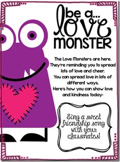 Love Monster Mission...a mission on SPREADING LOVE!