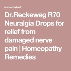 Dr.Reckeweg R70 Neuralgia Drops for relief from damaged nerve pain   Homeopathy Remedies
