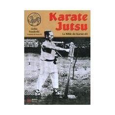 J'ai lu : Karate Jutsu - Gichin Funakoshi Martial Arts Books, Shotokan Karate, Pitbull, Workout, Baseball Cards, Martial Arts, School, Pit Bull, Work Out