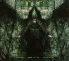 Dimmu Borgir - Enthrone Darkness Triumphant