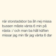 Se foton och videoklipp från SITUATIONER (@situationer) på Instagram Crazy Quotes, Sad Quotes, Best Quotes, Swedish Quotes, Welcome To Sweden, Funny Love, Funny Shit, Country Quotes, Different Quotes