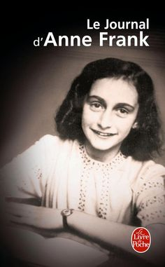 Le Journal d'Anne Frank - Anne Franck - Journal
