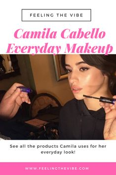 Camila Cabello Makeup - Everyday Beauty Breakdown. Click the photo to get the list of products. :)  #CamilaCabello #Makeup