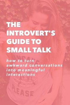"""The Introvert's Guide to Small Talk – How to Turn Awkward Conversations into Meaningful Interactions What's the first thing you think of when you hear the words """"small talk""""? New Quotes, Happy Quotes, Motivational Quotes, Life Quotes, Inspirational Quotes, Funny Quotes, Meaningful Conversations, How To Start Conversations, Boss Babe"""