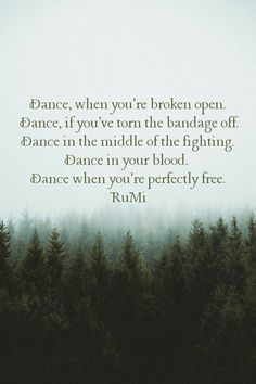 Dance, connect to the soul, the infinite wisdom within. Rumi Quotes, Yoga Quotes, Life Quotes, Inspirational Quotes, Motivational, Sassy Quotes, Quotes To Live By, Feminine Energy, Divine Feminine