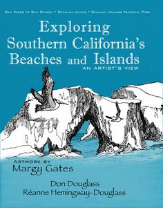 Historical books and maps. Channel Islands National Park, Southern California Beaches, San Simeon, Natural Wonders, Adventure Travel, San Diego, National Parks, Explore, History