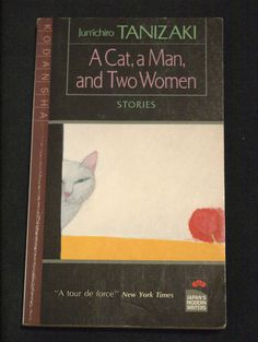 A Cat, a Man, and Two Women by Junichiro Tanizaki was delightful. A collection of three short stories, one is a love story, the other is about a government created by school children, and the last is a strange romance (somewhat Lolita-ish). The collection was a sweet read, but at the end of each one, I did feel a little bored. Recommended read for lazy, sunny days~    p/s: I had to take my own picture of this book because there are like none on Google images..