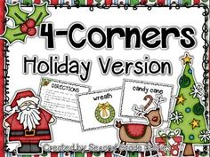 """Holiday game:  Looking for a fun and easy game to play with your students during the holidays?  Four Corners is it!  Hang one of the pictures in a different corner.  Choose someone to be it and close their eyes.  Everyone else walks quietly to one of the corners while """"it"""" counts to 10."""