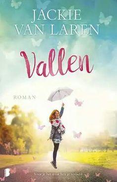 Boek per week Vallen - Jackie van Laren Film Music Books, Journal, Interview, Hollywood, Reading, Movie Posters, Umbrellas, Book Covers, Films