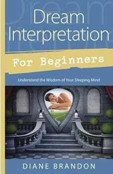 Dream Interpretation for Beginner by Diane Brandon