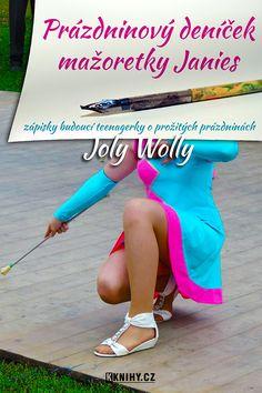 Finální titulka knihy Prázdninový deníček mažoretky Janies Sexy, Pants, Shoes, Fashion, Moda, Trousers, Shoe, Shoes Outlet, Women Pants