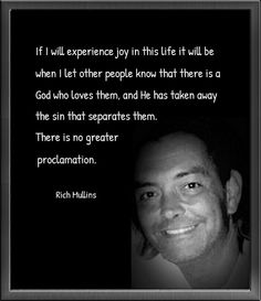 Scripture Quotes, Words Quotes, Wise Words, Bible Verses, Me Quotes, Christian Music, Christian Life, Christian Church, Rich Mullins
