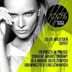 Pierwszy w Polsce convent marketingowy dla marek odzieżowych, obuwniczych i bieliźnianych.  Więcej na www.retailandfashion.pl.