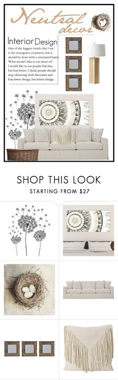 """""""Neutral decor"""" by doragutierrez ❤ liked on Polyvore featuring interior, interiors, interior design, home, home decor, interior decorating, jcp, Artissimo Designs, Robin Bruce and New View"""