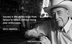 Doyle Brunson Doyle Brunson, Losing You, Poker, Thoughts, Motivation, Sayings, Quotes, Fictional Characters, Wisdom Words