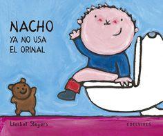 nacho ya no usa el orinal-liesbet slegers-9788426351241