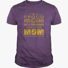 Happy Mothers Day Gift Im a Proud Son Of A Freaking Awesome Moms Mothersday mothers day T Shirt, Order HERE ==> https://www.sunfrog.com/Events/119529871-571099186.html?89701, Please tag & share with your friends who would love it , #superbowl #christmasgifts #birthdaygifts
