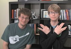 Vlog Brothers: John and Hank Green, just started watching their videos and I LOVE THEM