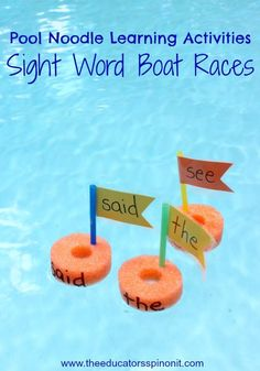 Pool Noodle Sight Word Boat Races via Sight Word Games, Sight Word Activities, Sight Word Practice, Reading Activities, Literacy Activities, Sight Words, Learning Games, Summer Activities, Kids Learning