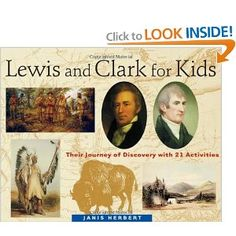 Lewis and Clark for Kids!