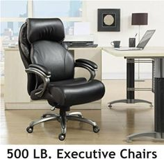 39 Best Man Executive Chair 500 Lb