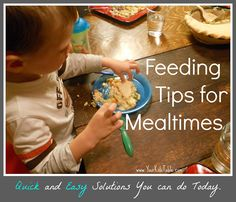 "Easy strategies you can try with any kid at meals.  For the picky eater or ""good"" eater that is in a slump. From a feeding specialist and mom!"