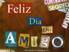 Feliz Dia Do Amigo! *Ü*