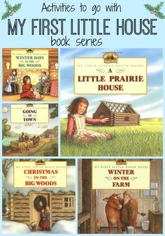 House on the Prairie Books : My First Little House Series Little House on the Prairie Christmas. My First Little House series with activities to go along. By Laura Ingalls Wilder.Christmas Is Christmas Is may refer to: Laura Ingalls Wilder, Book Activities, Holiday Activities, Pioneer Activities, Book Study, Book Writer, Kids Reading, Reading Lists, Book Lists