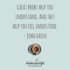 """""""Great books help you understand, and they help you feel understood."""" John Green Bookworm Quotes, Library Quotes, Quotes For Book Lovers, Book Quotes, Quotes Quotes, Random Quotes, Library Ideas, Quotable Quotes, Poetry Quotes"""