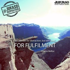Travel gives you happiness like no other! #JukasoInspiration