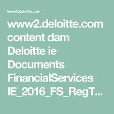 www2.deloitte.com content dam Deloitte ie Documents FinancialServices IE_2016_FS_RegTech_is_the_new_FinTech.pdf
