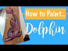 How to Paint a Dolphin! - YouTube