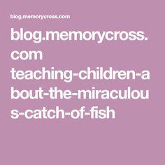 blog.memorycross.com teaching-children-about-the-miraculous-catch-of-fish
