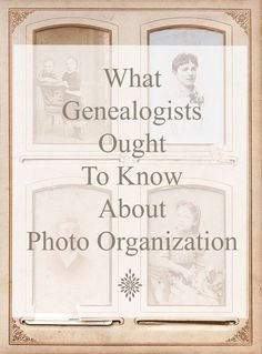 "Simple Photograph Organization For the Genealogist - As with your ""regular"" genealogy files, you want to organize your ancestors and family photographs using a consistent file system. Let's get started organizing!"