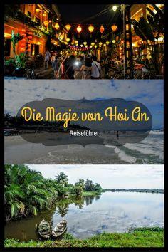 Ihr habt vor Hoi An in Vietnam zu besuchen. Holt euch Tipps und erfahrt, was Ihr dort nicht verpassen solltet auf meinem Blog. #vietnam #hoian #südostasien #travel #reisen