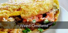 Weed Omelette from the The Stoner's Cookbook (http://www.thestonerscookbook.com/recipe/weed-omelette)