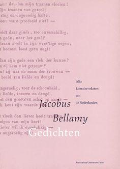Jacobus Bellamy: 'Gedichten' -Uitgegeven in 1994 door Amsterdam University Press - Alfa Literaire teksten uit de Nederlanden - ISBN 90-5356-107-2 -Ontwerp boekomslagen voorserie (14delen): Erik Cox