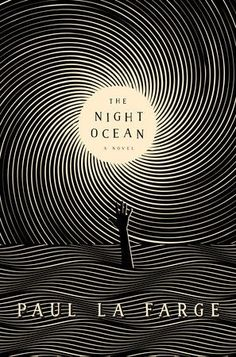 Cover Story: The Night Ocean by Paul La FargeYou can find Book covers and more on our website.Cover Story: The Night Ocean by Paul La Farge Best Book Covers, Beautiful Book Covers, Book Cover Art, Best Book Cover Design, Cover Books, Back Cover Design, Typography Design, Lettering, Plakat Design